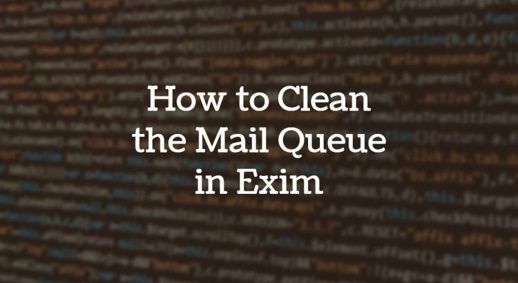 clean mail queue exim