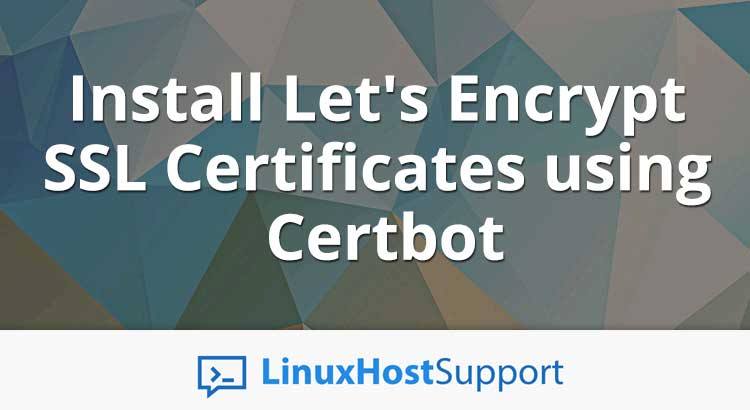 Install Let's Encrypt SSL Certificates using Certbot