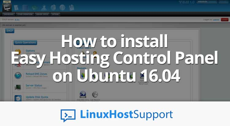 How to install Easy Hosting Control Panel on Ubuntu 16 04