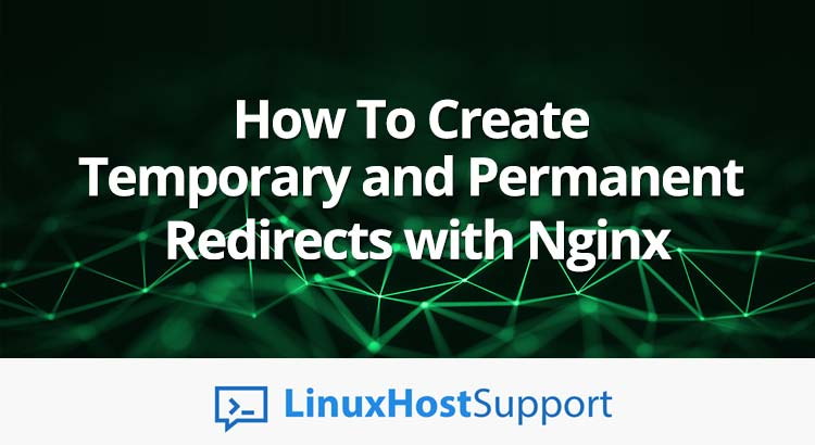 How To Create Temporary and Permanent Redirects with Nginx