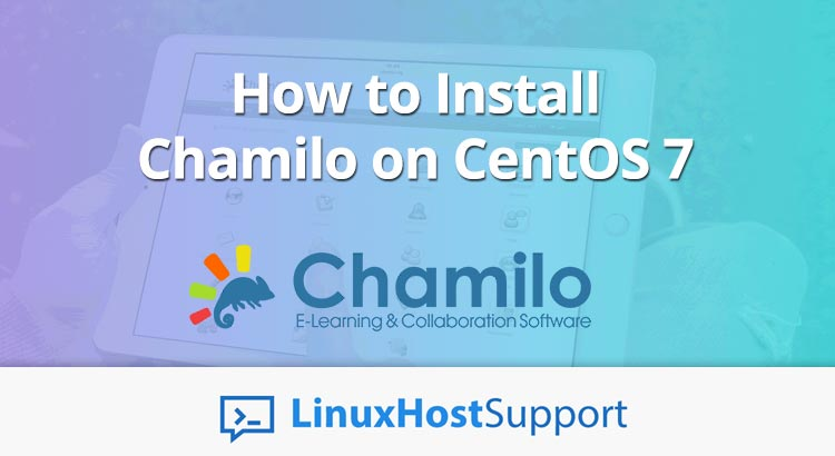 How to Install Chamilo on CentOS 7