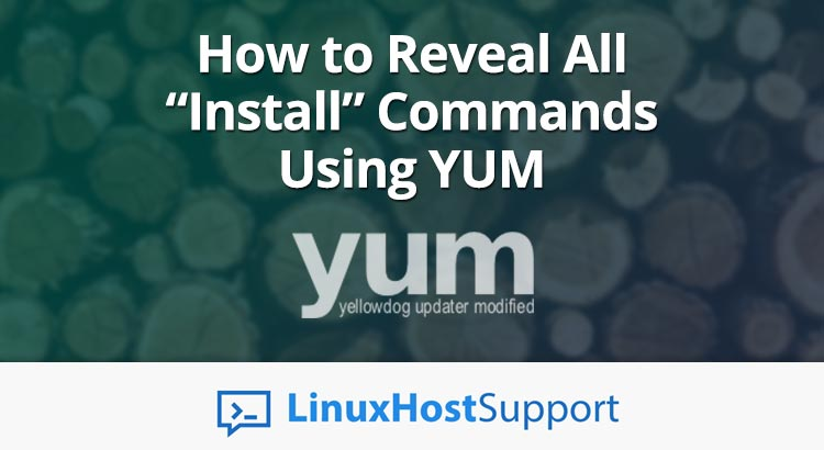 "Reveal ""Install"" Commands Using YUM"