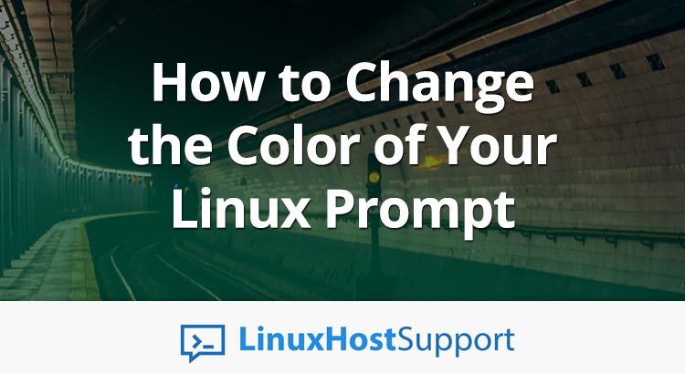 Change the Color of Your Linux Prompt