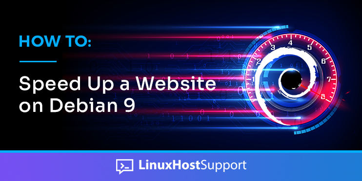 how to speed up a website on debian 9